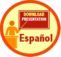 Download Presentation in Spanish